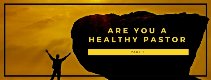 Are you a Healthy Pastor